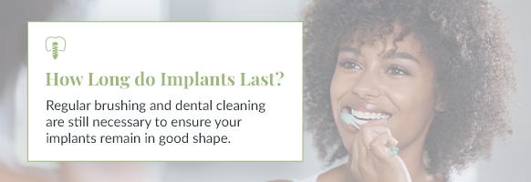 how-long-dental implants-last